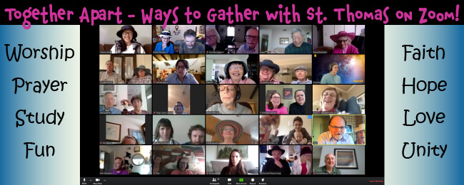 Together Apart – Ways St. Thomas Gathers on Zoom